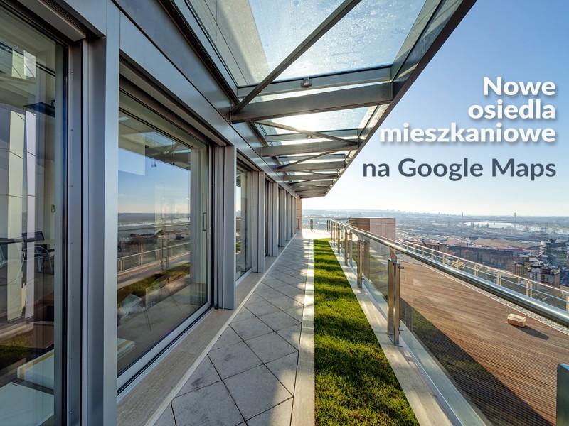 Siemianowickie inwestycje mieszkaniowe na Google Maps