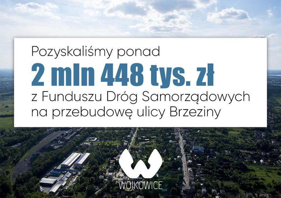 Dofinansowania z Funduszu Dróg Samorządowych na przebudowę ul. Brzeziny