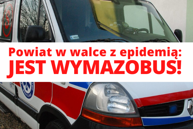Powiat w walce z epidemią- jest wymozobus!