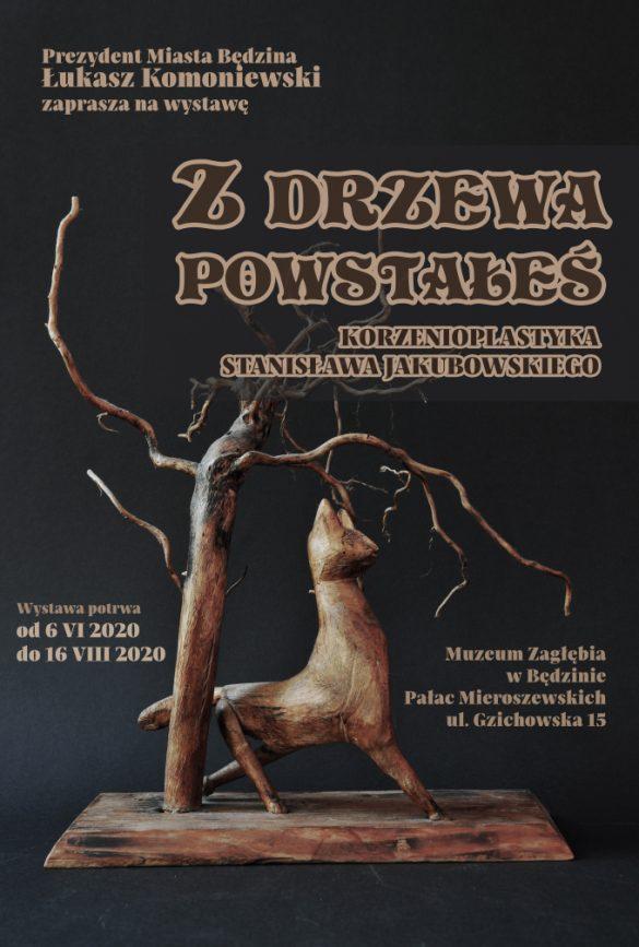Plakat przedstawiający informujący o wystawie Stanisława Jajuboeskiego na ciemnym tle z rzeźbą w kształcie korzenia