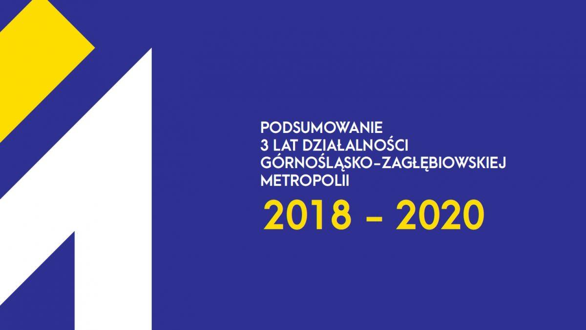 Podsumowanie działalności GZM w latach 2018-2020