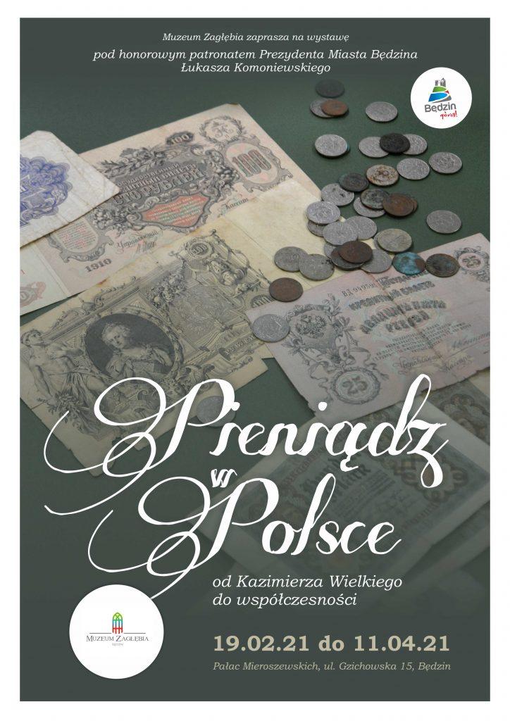 Plakat informujący o wystawie w Muzeum Zagłębia na tle zdjęcia monet i banknotów
