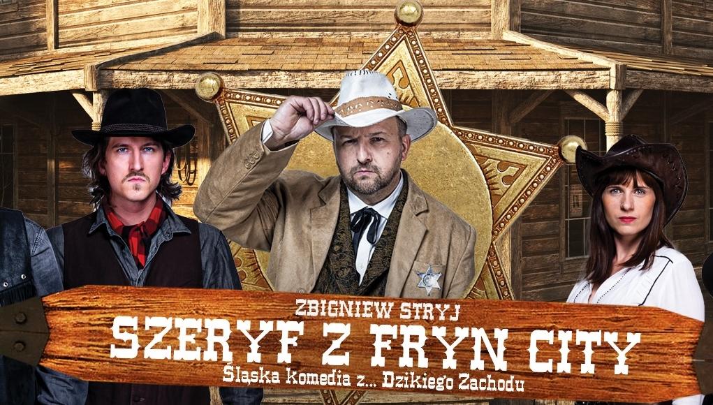 Dwóch mężczyzn i kobieta w kapeluszach, w tle drewniany budynek i gwiazda szeryfa.
